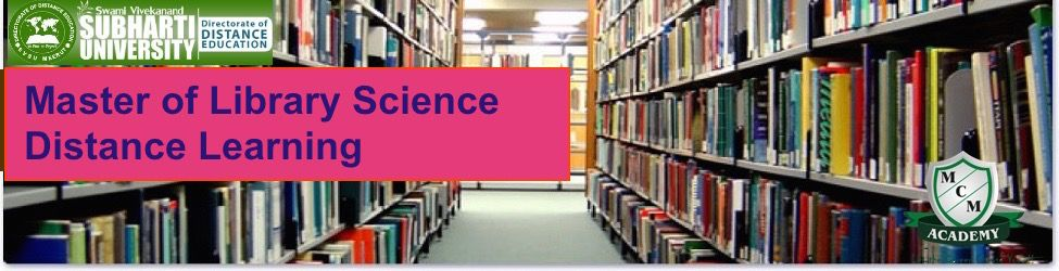 Subharti University Master of Library Science Distance Learning