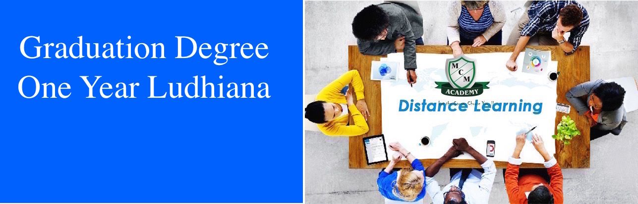 Graduation Degree  One Year Ludhiana